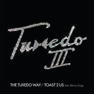 """【ラスト1/7""""】Tuxedo - The Tuxedo Way"""