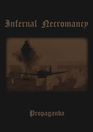 [ZDR 011] Infernal Necromancy - Propaganda / DVD