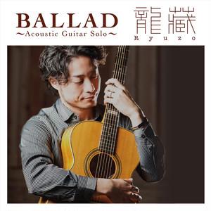 3rdアルバムCD「BALLAD〜Acoustic Guitar Solo〜」