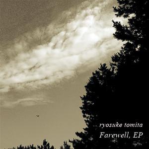 Farewell, EP