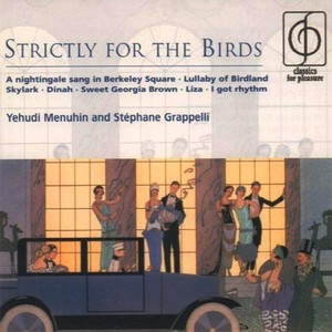 CD 「STRICTRY FOR THE BIRDS / YEHUDI MENUHIN & STEPHANE GRAPPELLI」