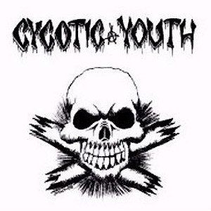CYCOTIC YOUTH - Cycotic Youth CD