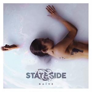 Stateside / Naïve
