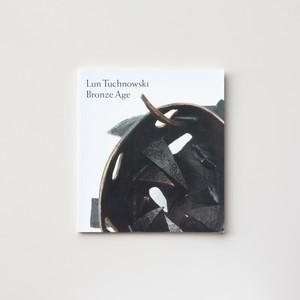 Luc Tuchnowski: Bronze Age by Luc Tuchnowski
