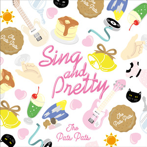 THE PATS PATS「SING AND PRETTY」CDアルバム