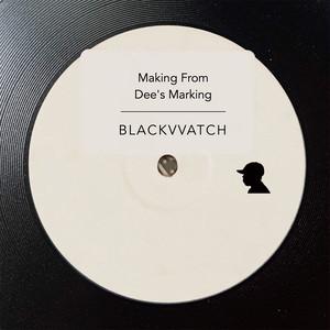 【CD】BLACKVVATCH - Making From Dee's Marking