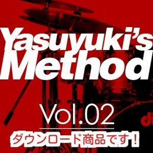 Yasuyuki's Method Vol2 FillIN編(ダウンロード商品です)