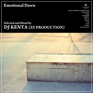 DJ KENTA(ZZ PRODUCTION) 「Emotional Dawn」完全限定プレス盤