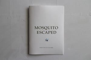 【No.0019】Mosquito Escaped /WATARU
