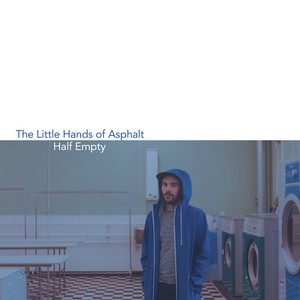 "[FOMR-0083] The Little Hands of Asphalt - "" Half Empty "" [CD]"