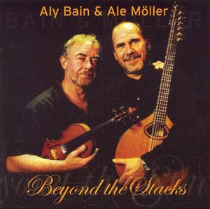 Beyond the Stacks / Aly Bain &  Ale Möller