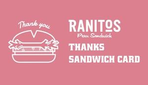 RANITOS THANKS SANDWICH CARD