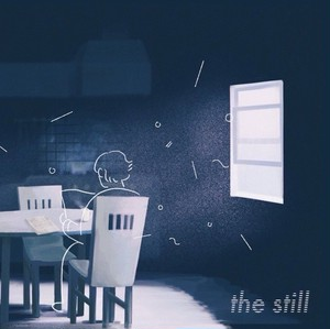 the Still / In your youth