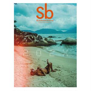 Sb Skateboard Journal - Issue #35 2020 HOTTEST SUMMER
