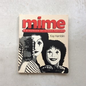 mime : a playbook of silent fantasy