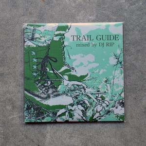 DJ RIP - TRAIL GUIDE [MIXCD] (2019)