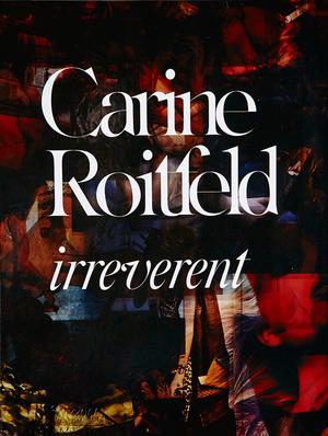 【洋書】Carine Roitfeld - Irreverent