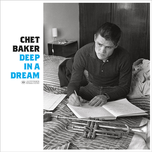 【新品LP】Chet Baker / Deep In A Dream