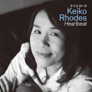 ★ダウンロード版 Heartbeat/ Keiko Rhodes (MP3)