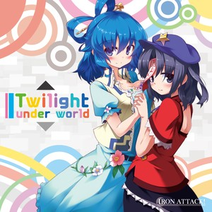 Twilight Under World/IRON ATTACK!(MIA051)