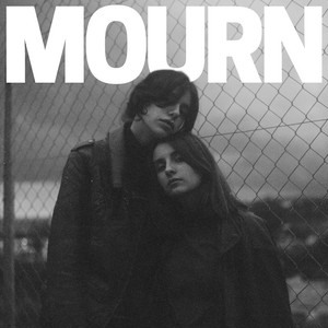 MOURN/Mourn