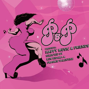 P&P PRESENTS HAPPY MUSIC & FRIENDS    :A Selection Of Classic and Cult Disco, Funk & Soul From The P&P Vaults(CD)