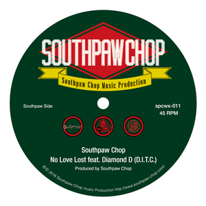 "DJ Southpaw Chop  ""NO LOVE LOST"" ft. Diamond D (D.I.T.C.)"