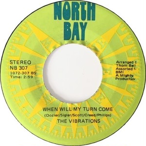 Vibrations, The – When Will My Turn Come / Sneakin'