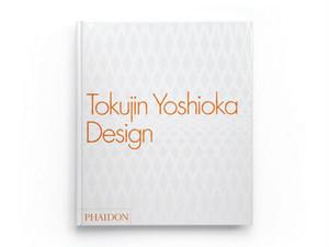 Phaidon 「Tokujin Yoshioka Design」 英語版