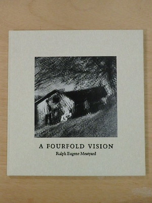 A FOURFOLD VISION / Ralph Eugene Meatyard ラルフ・ユージン・ミートヤード