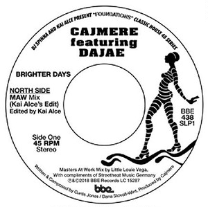 "【7""】CAJMERES - Brighter Days (Masters At Work Mix/Underground Goodies Mix)"
