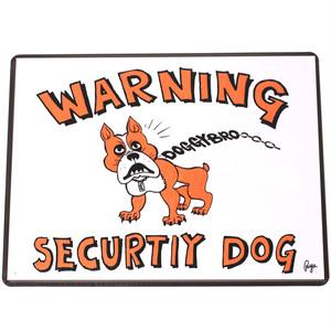 DOGGY BRO.(ドギーブロ) WARNING SECURTIY DOG サインプレート