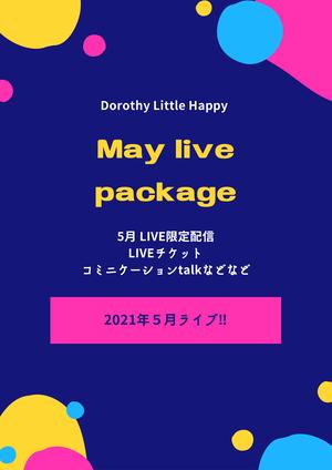 5月 Dorothy Little Happy 「5月 LIVEパッケージ」