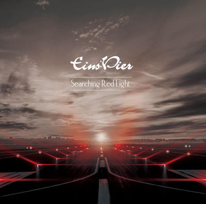 Eins:Vier / Searching Red Light【一般流通盤】