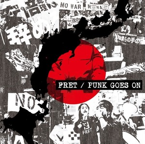 FRET / PUNK GOES ON