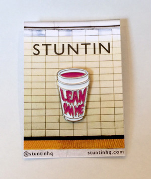 "Stuntin""LEAN ON ME Lapel Pin"""