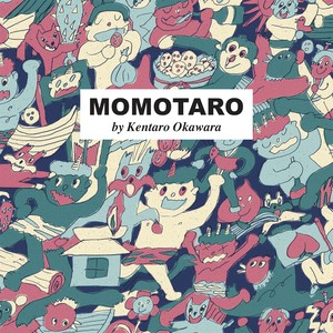 MOMOTARO by Kentaro Okawara
