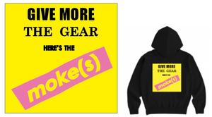 moke(s)「GIVE MORE GEAR」フーディー