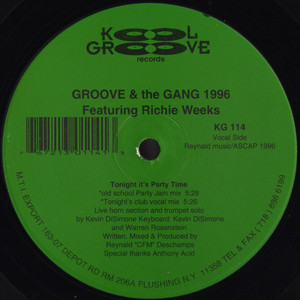 "GROOVE AND THE GANG 1996 Featuring RICHIE WEEKS / Tonight It's Party Time (12"")"
