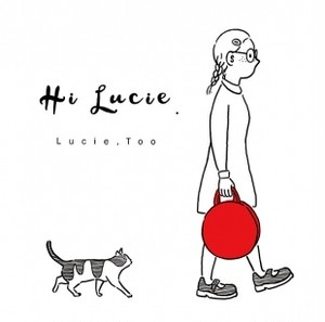 Lucie,Too / Hi Lucie. 【新装盤】