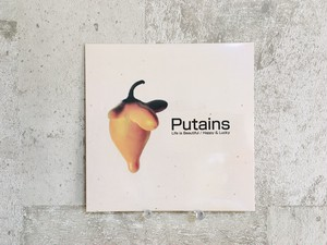PUTAINS / 「Life is Beautiful / Happy & Lucky」