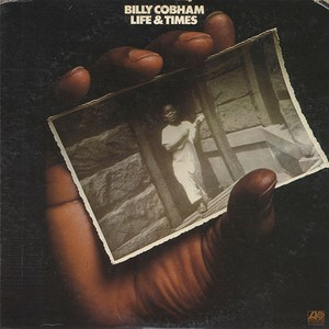 Billy Cobham ‎/ Life & Times (LP)