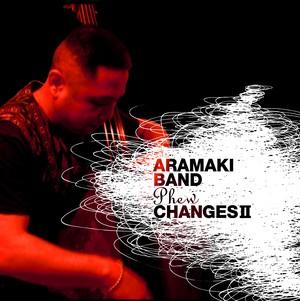"""ARAMAKI BAND """"Phew"""" Changes II / ARAMAKI BAND"""
