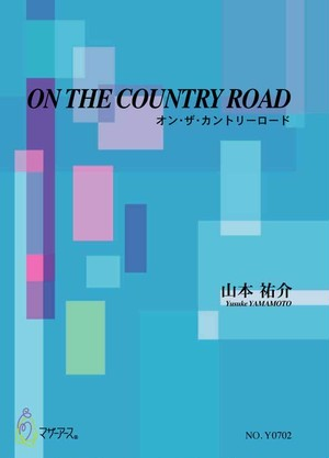 Y0702 ON THE COUNTRY ROAD(6 or 7 Percussion(include Marimba)/Y. YAMAMOTO /Full Score)