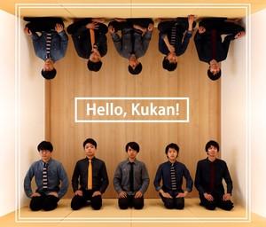 1st Album 「Hello, Kukan!」