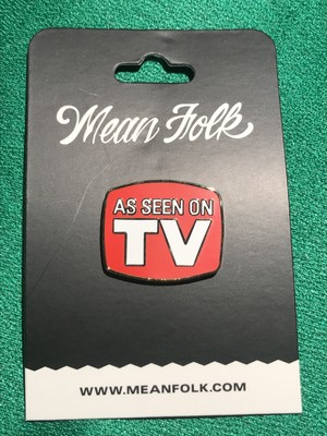 """MEANFOLK""""As Seen On TV Pin"""""""