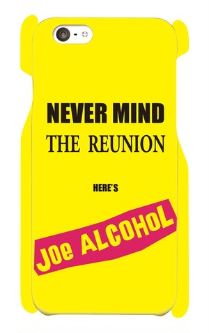 【受注生産】iPhone6 / 6s対応「 NEVER MIND THE REUNION HERE'S JOE ALCOHOL」イエロー iPhoneケース