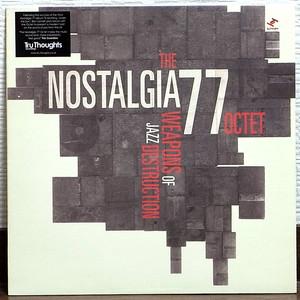 LP NOSTALGIA 77 / WEAPONS OF JAZZ DESTRUCTION '07 UK ORIG_TRU THOUGHT