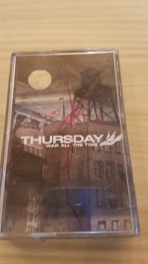 THURSDAY/  WAR ALL THE TIME