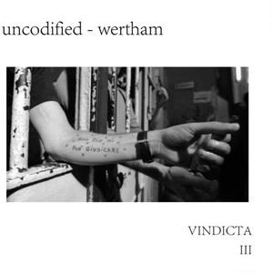 UNCODIFIED/WERTHAM - Vindicta III  CD